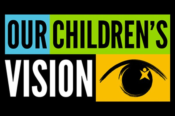 Our Children's Vision